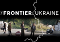 'The Frontier: Ukraine' completes post production